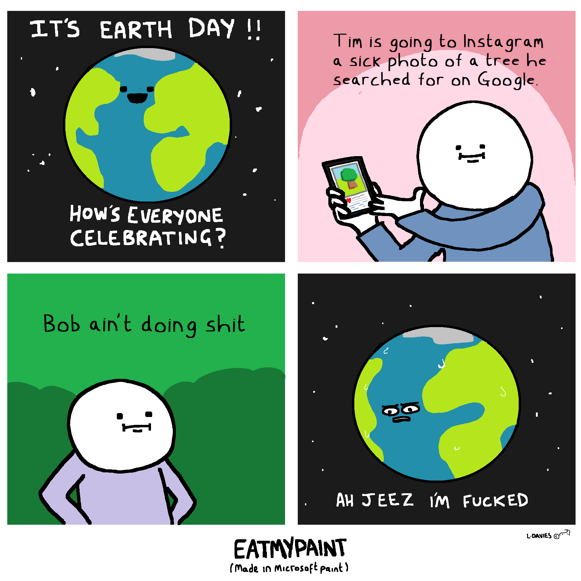 We're all helping!! (the planet along to a irreversible and catastrophic death)