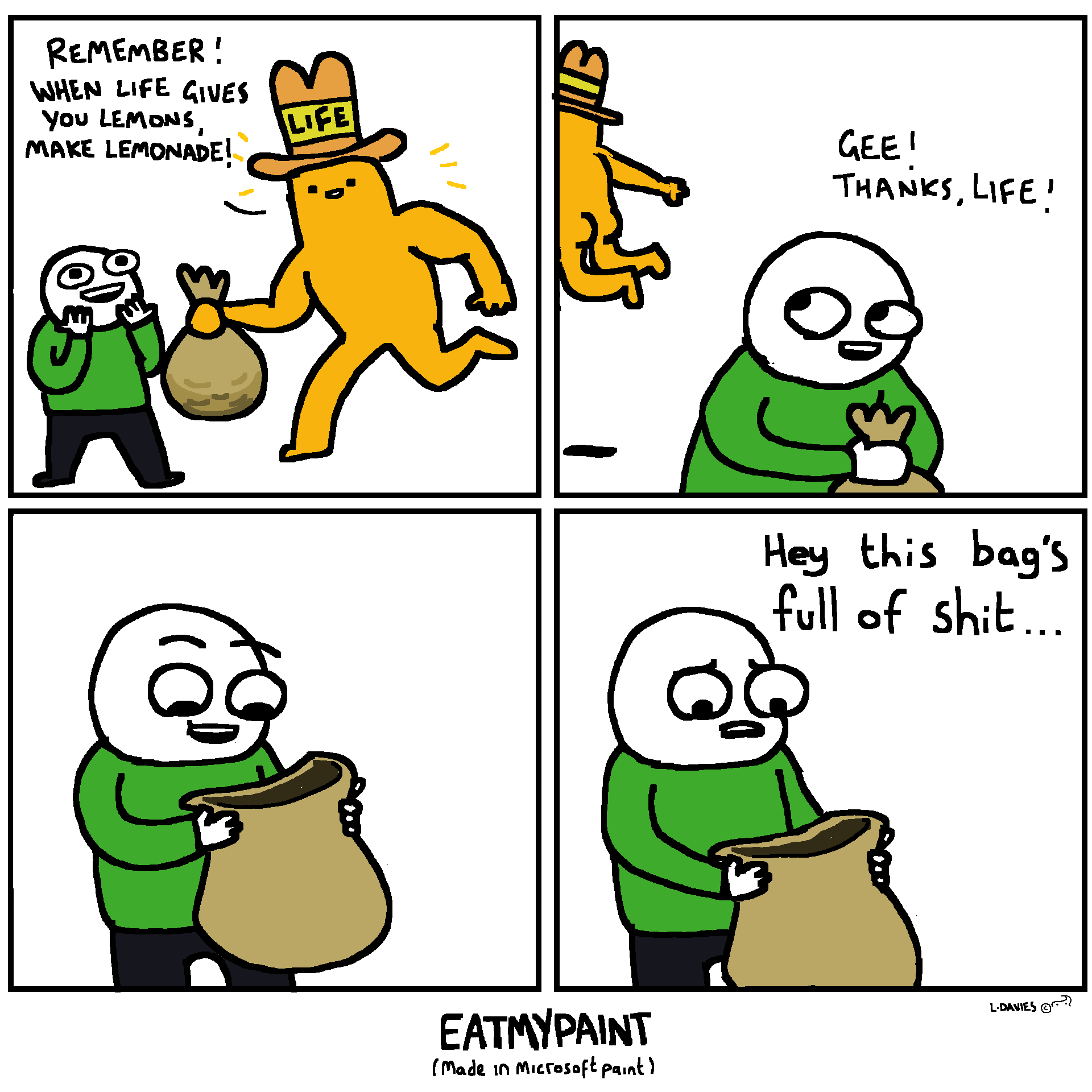 I'm not sure what that Life guy is eatin' but he sure fills a lot of bags!