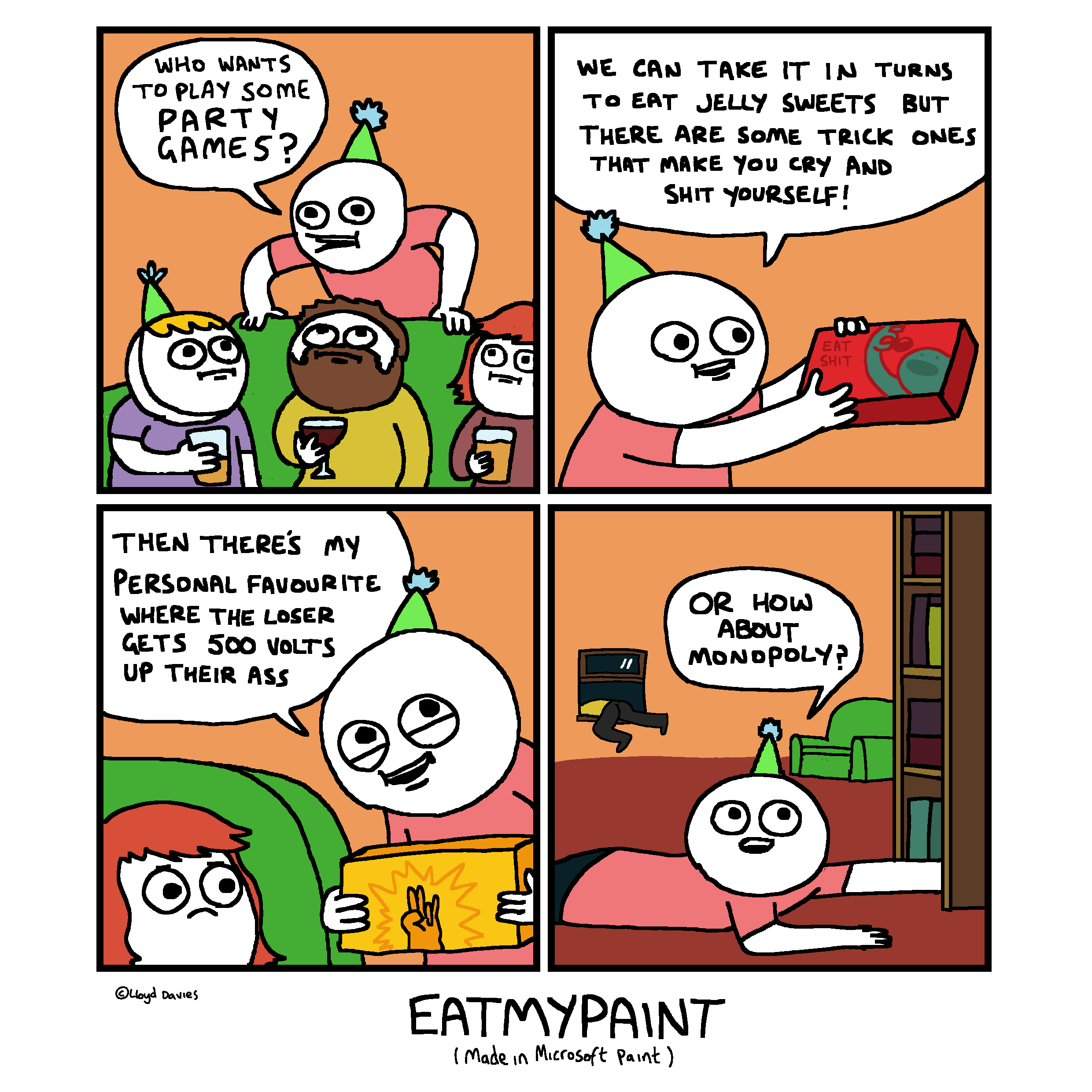 Look out for the Eatmypaint Board Game coming soon to torture houses near you!